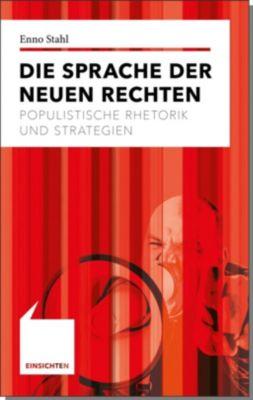 Die Sprache der Neuen Rechten - Enno Stahl pdf epub