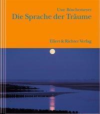 Die Sprache der Träume, Uwe Böschemeyer