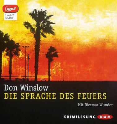 Die Sprache des Feuers, 1 MP3-CD, Don Winslow