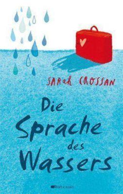 Die Sprache des Wassers, Sarah Crossan