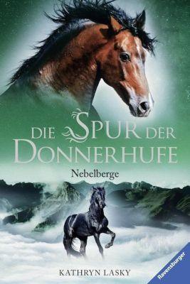 Die Spur der Donnerhufe - Nebelberge, Kathryn Lasky