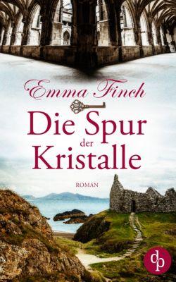 Die Spur der Kristalle (Spannung, Thriller, Liebe), Emma Finch