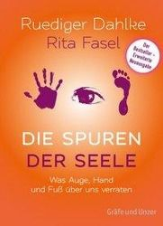 Die Spuren der Seele, Ruediger Dahlke, Rita Fasel
