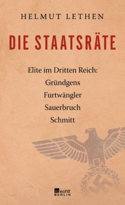 Die Staatsräte - Helmut Lethen |