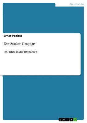 Die Stader Gruppe, Ernst Probst