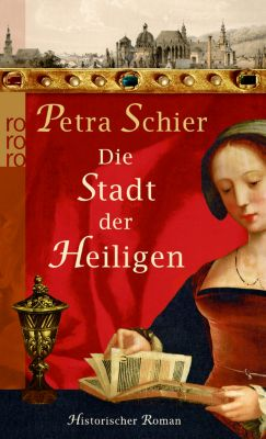 Die Stadt der Heiligen, Petra Schier