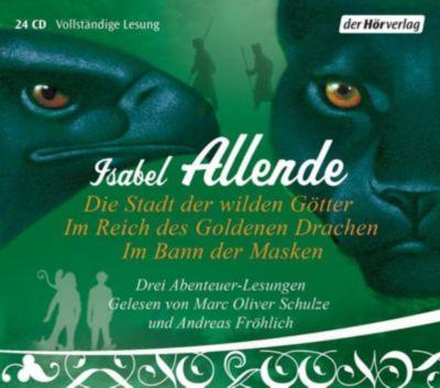 Die Stadt der wilden Götter / Im Reich des goldenen Drachen / Im Bann der Masken, 24 Audio-CDs, Isabel Allende