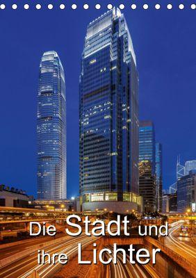 Die Stadt und ihre Lichter (Tischkalender 2019 DIN A5 hoch), Thomas Klinder