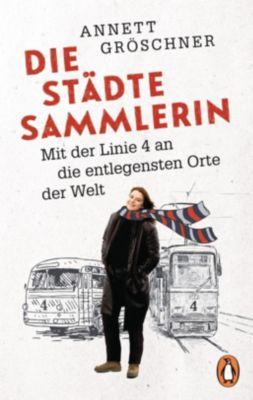 Die Städtesammlerin, Annett Gröschner