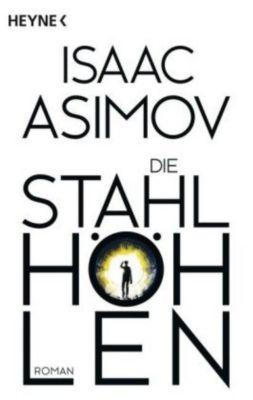 Die Stahlhöhlen - Isaac Asimov |