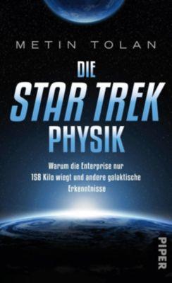 Die STAR TREK Physik, Metin Tolan
