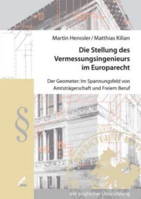 Die Stellung des Vermessungsingenieurs im Europarecht, Martin Henssler, Matthias Kilian