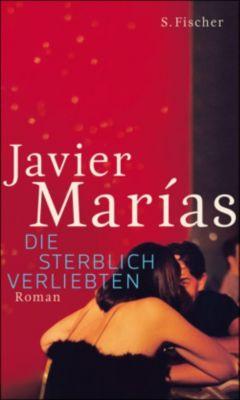 Die sterblich Verliebten, Javier Marías