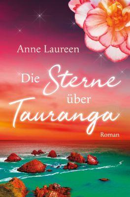 Die Sterne über Tauranga, Corina Bomann, Anne Laureen