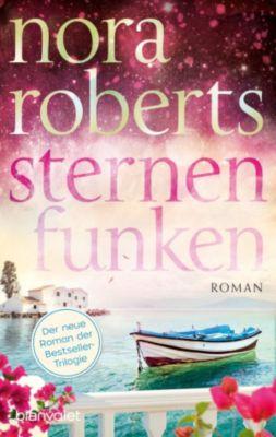 Die Sternen-Trilogie: Sternenfunken, Nora Roberts