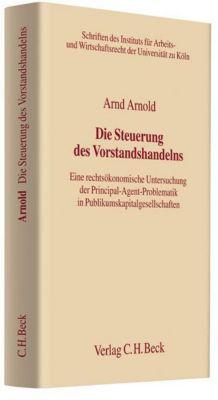 Die Steuerung des Vorstandshandelns, Arnd Arnold