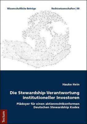 Die Stewardship-Verantwortung institutioneller Investoren, Hauke Hein