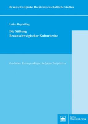 Die Stiftung Braunschweigischer Kulturbesitz, Lothar Hagebölling