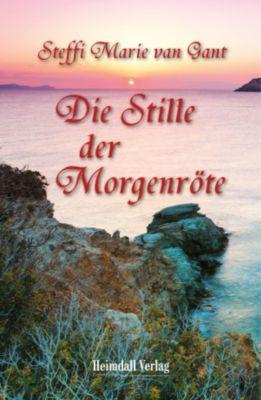 Die Stille der Morgenröte, Steffi Marie van Gant