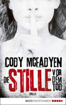 Die Stille vor dem Tod, Cody McFadyen