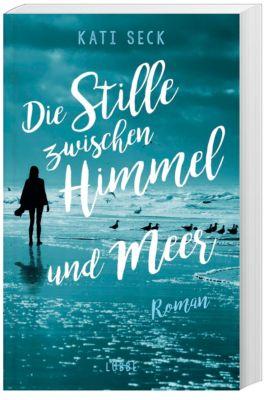 Die Stille zwischen Himmel und Meer, Kati Seck