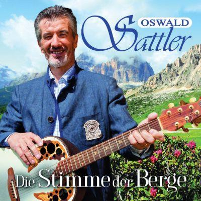 Die Stimme der Berge, Oswald Sattler