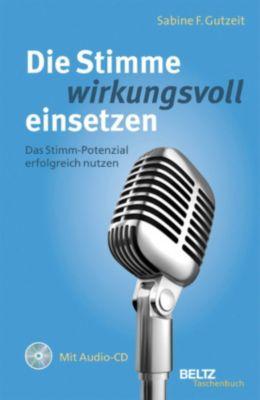 Die Stimme wirkungsvoll einsetzen, Sabine Gutzeit