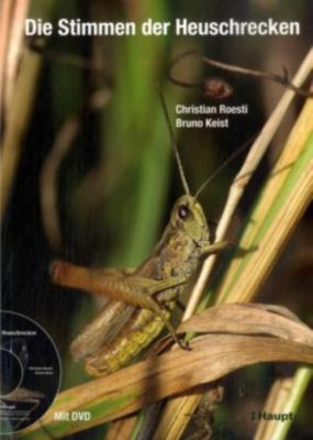 Die Stimmen der Heuschrecken, m. DVD, Christian Roesti, Bruno Keist