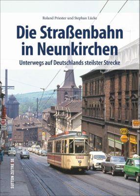 Die Straßenbahn in Neunkirchen - Stephan Lücke pdf epub