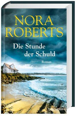 Die Stunde der Schuld, Nora Roberts