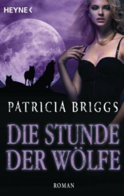 Die Stunde der Wölfe, Patricia Briggs