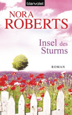 Die Sturm-Trilogie: Insel des Sturms, Nora Roberts