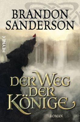 Die Sturmlicht-Chroniken Band 1: Der Weg der Könige, Brandon Sanderson