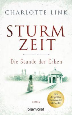 Die Sturmzeittrilogie: Sturmzeit - Die Stunde der Erben, Charlotte Link