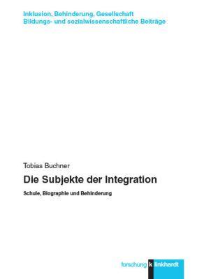 Die Subjekte der Integration, Tobias Buchner