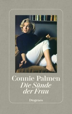 Die Sünde der Frau, Connie Palmen
