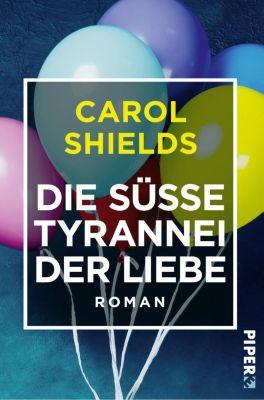 Die süsse Tyrannei der Liebe, Carol Shields