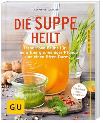 Die Suppe heilt, Marion Grillparzer