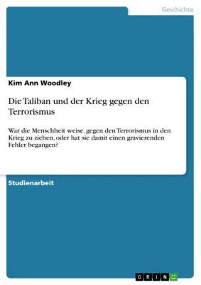 Die Taliban und der Krieg gegen den Terrorismus, Kim Ann Woodley