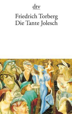 Die Tante Jolesch oder Der Untergang des Abendlandes in Anekdoten, Friedrich Torberg