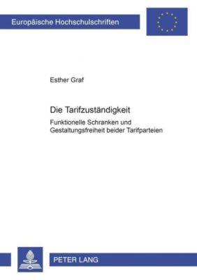 Die Tarifzuständigkeit, Esther Graf