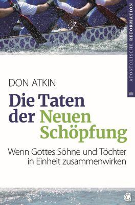 Die Taten der Neuen Schöpfung, Don Atkin