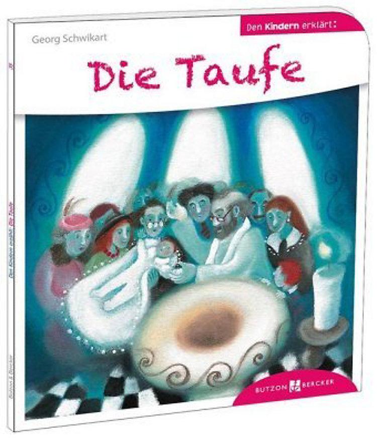 Die Taufe Den Kindern Erklärt Buch Versandkostenfrei Bei