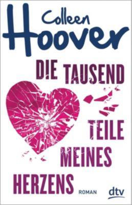 Die tausend Teile meines Herzens, Colleen Hoover