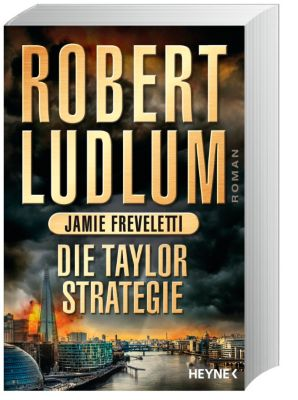 Die Taylor-Strategie, Robert Ludlum, Jamie Freveletti
