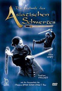 Die Technik des Asiatischen Schwertes, Andre Loupy & Angelique Mallar