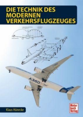 Die Technik des modernen Verkehrsflugzeuges, Klaus Hünecke