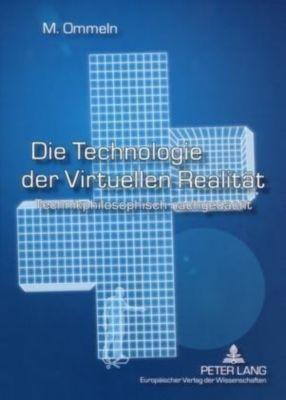 Die Technologie der Virtuellen Realität, Miriam Ommeln