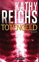 Die Tempe-Brennan-Romane: Totengeld