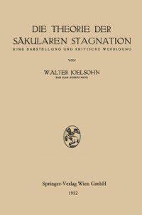 Die Theorie der Sakularen Stagnation, Walter Joelsohn